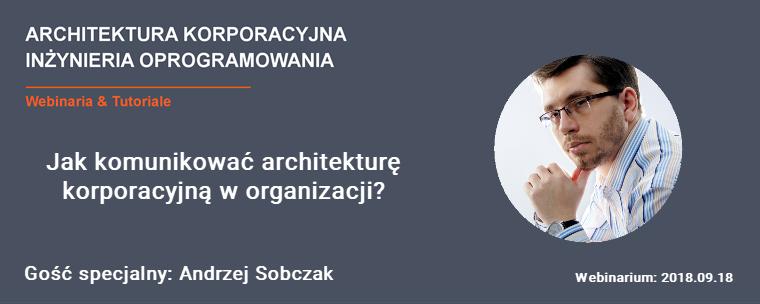 Jak Komunikować Architekturę Korporacyjną W Organizacji